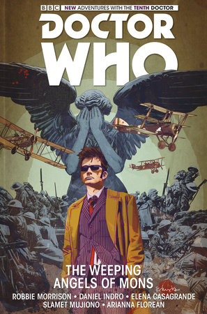 Doctor Who: The Tenth Doctor Vol. 2: The Weeping Angels of Mons by Robbie Morrison
