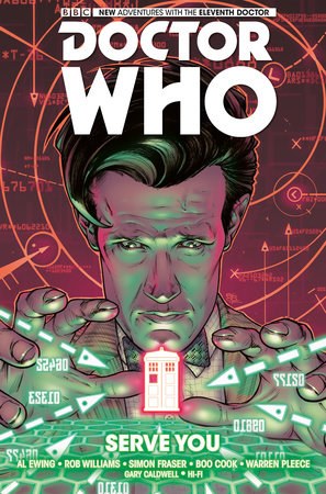 Doctor Who: The Eleventh Doctor Vol. 2: Serve You by Al Ewing and Rob Williams