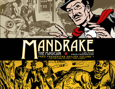 Mandrake the Magician: Fred Fredericks Dailies Vol. 1