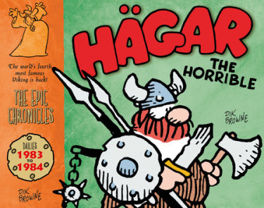 Hagar The Horrible: The Epic Chronicles: Dailies 1983-1984