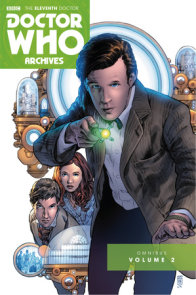 Doctor Who Archives: The Eleventh Doctor Vol. 2