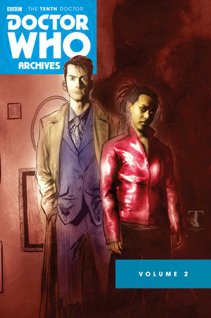 Doctor Who Archives: The Tenth Doctor Vol. 2 by Tony Lee, Leah Moore and John Reppion
