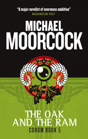 Corum - The Oak and the Ram by Michael Moorcock