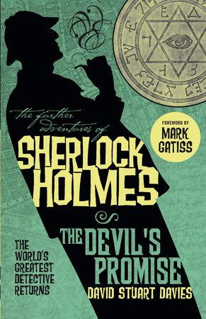 The Further Adventures of Sherlock Holmes: The Devil's Promise by David Stuart Davies