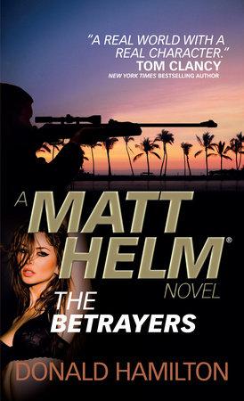 Matt Helm - The Betrayers by Donald Hamilton