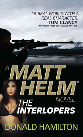 Matt Helm - The Interlopers by Donald Hamilton