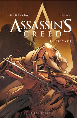 Assassin's Creed: El Cakr by Eric Corbeyran