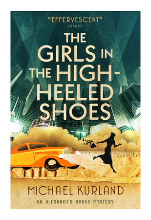 The Girls in the High-Heeled Shoes by Michael Kurland