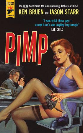 Pimp by Ken Bruen and Jason Starr