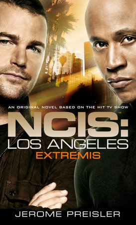 NCIS Los Angeles: Extremis by Jerome Preisler
