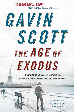 Age of Exodus, The (Duncan Forrester Mystery 3) by Gavin Scott
