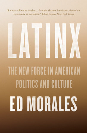 Latinx by Ed Morales