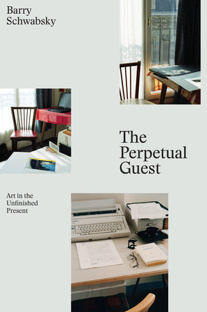 The Perpetual Guest by Barry Schwabsky
