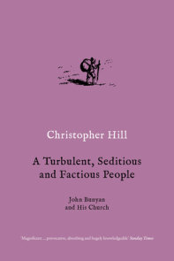 A Turbulent, Seditious and Factious People