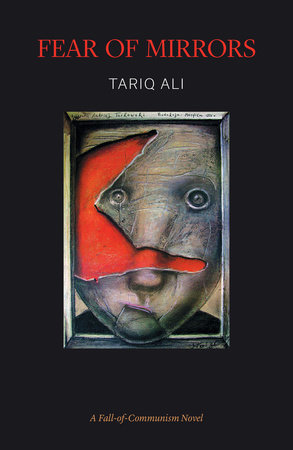 Fear of Mirrors by Tariq Ali