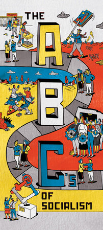The ABCs of Socialism by