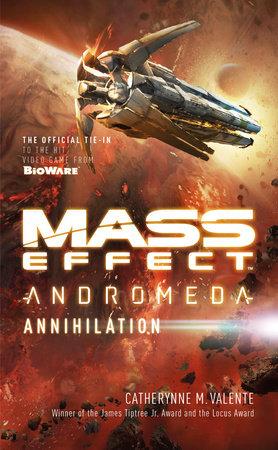 Mass Effect: Annihilation by Catherynne M. Valente