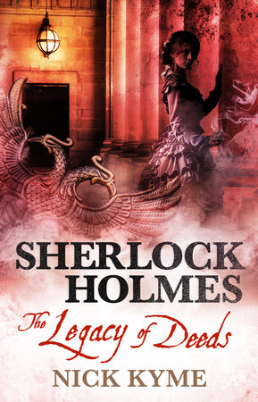 Sherlock Holmes - The Legacy of Deeds by Nick Kyme