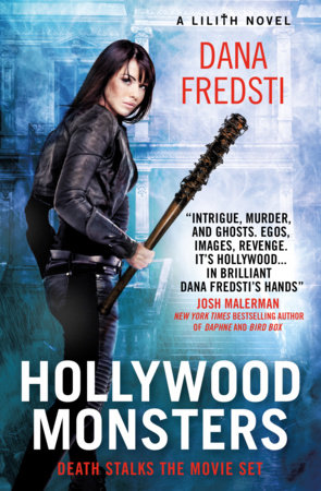 Lilith - Hollywood Monsters by Dana Fredsti