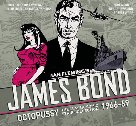 The Complete James Bond: Octopussy - The Classic Comic Strip Collection 1966-69 by Ian Fleming