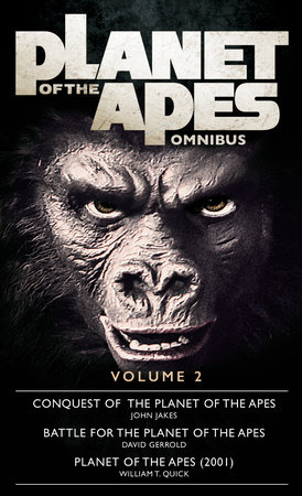 Planet of the Apes Omnibus 2 by John Jakes and David Gerrold