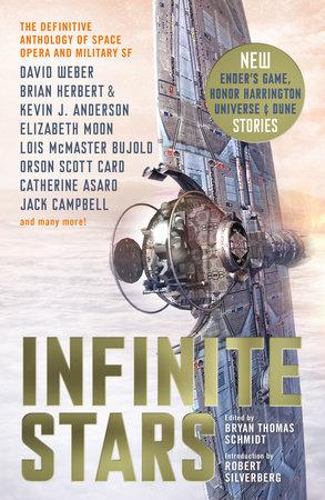 Infinite Stars by David Weber, Brian Herbert, Elizabeth Moon and Orson Scott Card