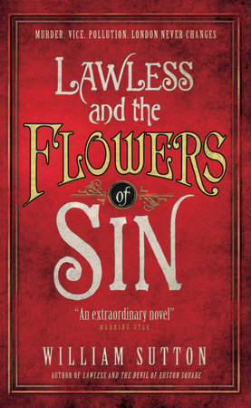 Lawless and the Flowers of Sin (Lawless 2) by William Sutton