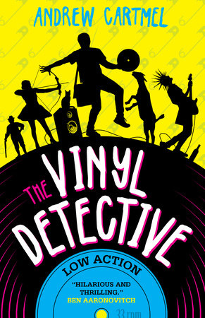 The Vinyl Detective: Low Action (Vinyl Detective 5) by Andrew Cartmel