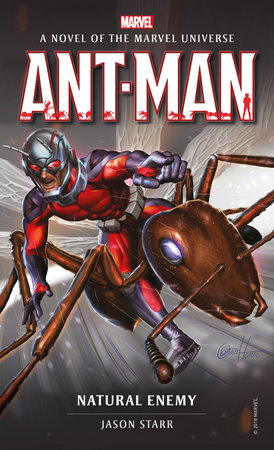 Ant-Man: Natural Enemy by Jason Starr