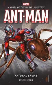 Ant-Man: Natural Enemy