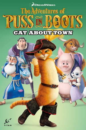 Puss in Boots: Cat About Town by Max Davison and Chris Cooper