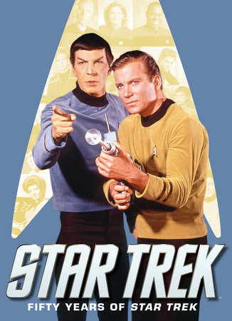 Star Trek: Fifty Years of Star Trek by Titan