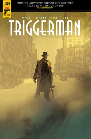 Walter Hill's Triggerman by Walter Hill
