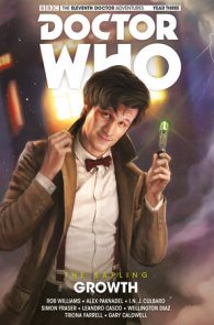 Doctor Who: The Eleventh Doctor: The Sapling Vol. 1: Growth
