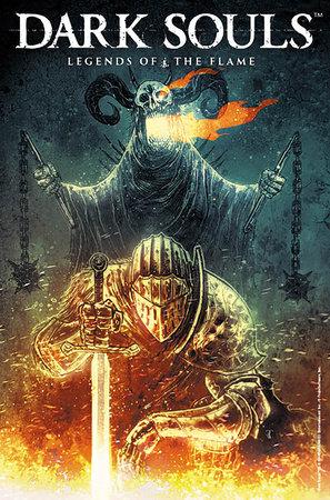 Dark Souls Vol. 3: Legends of the Flame by Dan Watters