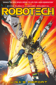 Robotech Vol. 4: Lisa's Report