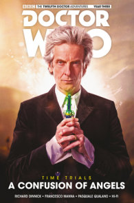 Doctor Who: The Twelfth Doctor: Time Trials Vol. 3: A Confusion of Angels