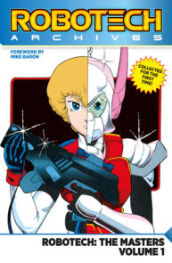 Robotech Archives: Masters Volume 1