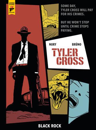 Tyler Cross: Black Rock by Fabien Nury