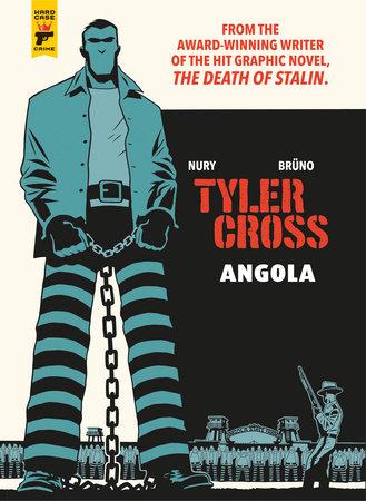 Tyler Cross: Angola by Fabien Nury