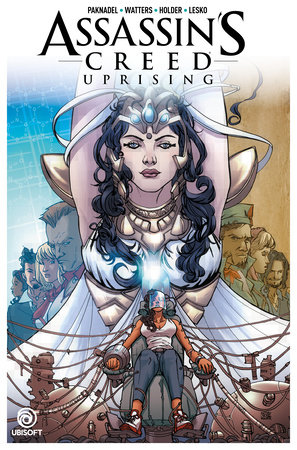 Assassin's Creed: Uprising Vol. 3: Finale by Dan Watters and Alex Paknadel