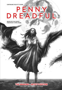 Penny Dreadful Vol. 1: The Awaking Artist's Edition