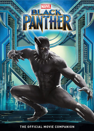 Marvel's Black Panther: The Official Movie Companion Book by Titan