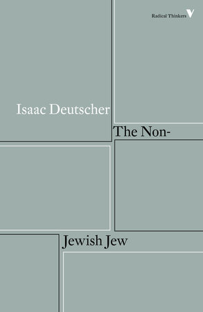 The Non-Jewish Jew by Isaac Deutscher