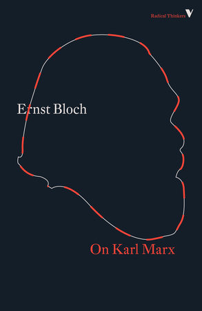 On Karl Marx by Ernst Bloch