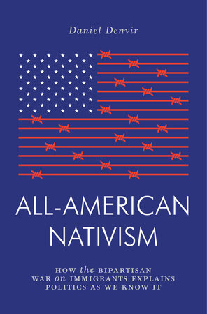 All-American Nativism by Daniel Denvir
