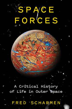 Space Forces by Fred Scharmen