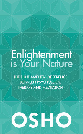 Enlightenment is Your Nature by Osho