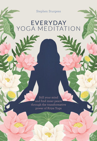 Everyday Yoga Meditation by Stephen Sturgess
