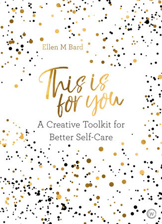 This is For You by Ellen M. Bard